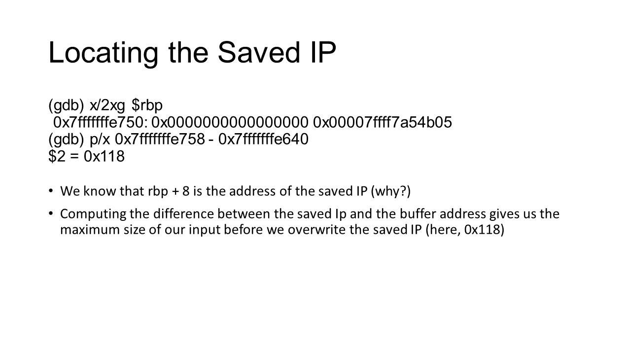 Locating the Saved IP (gdb) x/2xg $rbp