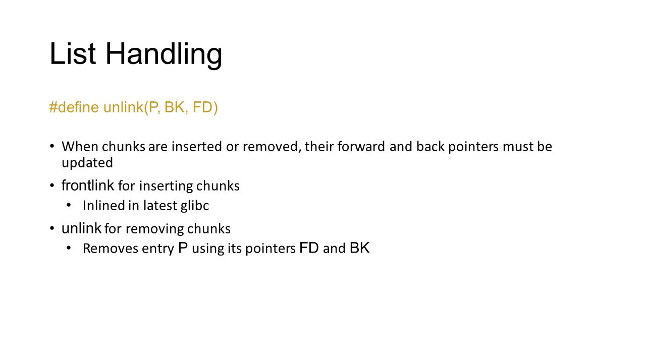 List Handling #define unlink(P, BK, FD)