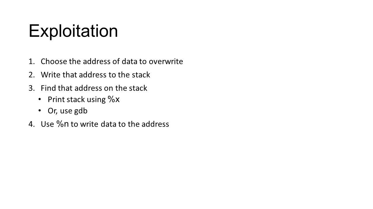 Exploitation Choose the address of data to overwrite