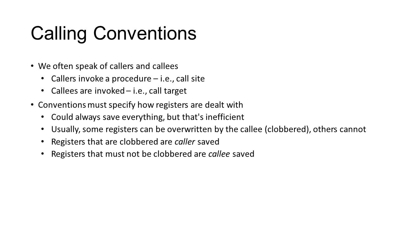 Calling Conventions Why is saving everything inefficient