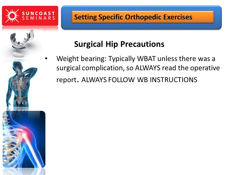 Surgical Hip Precautions