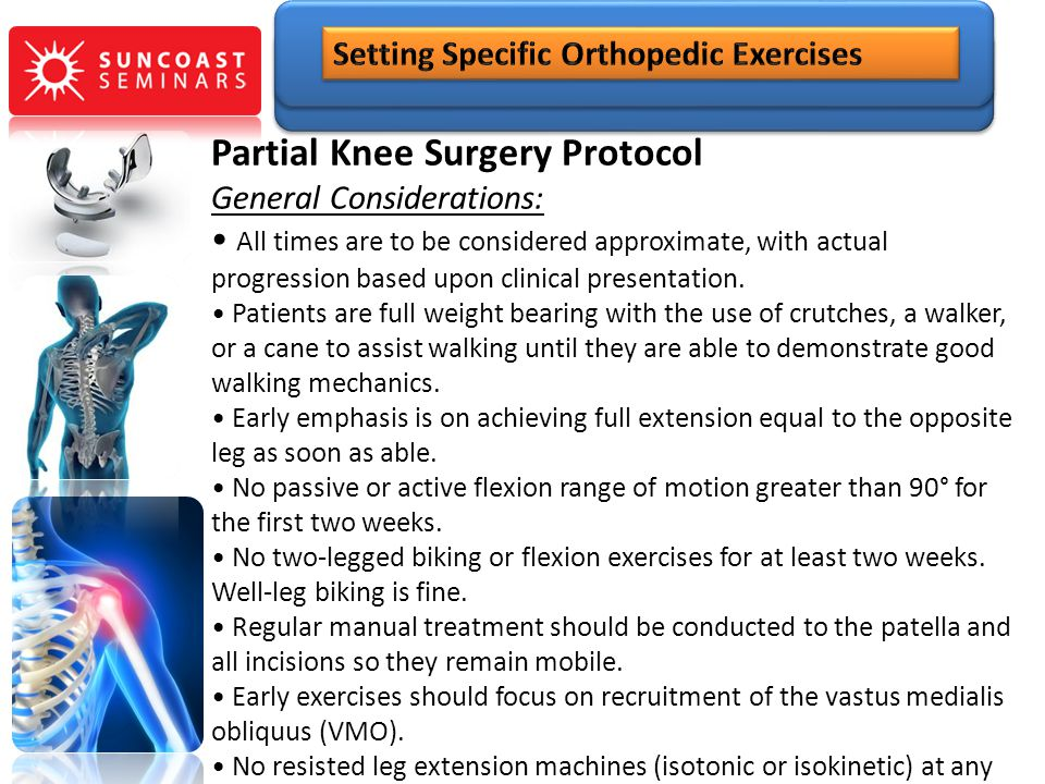 Partial Knee Surgery Protocol