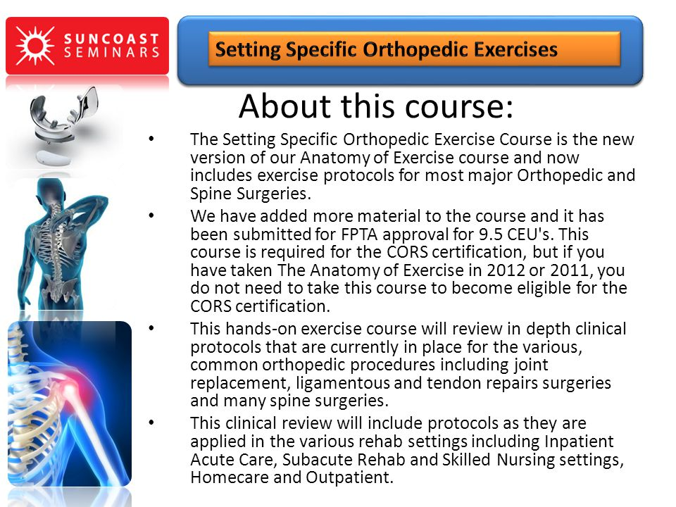About this course: Setting Specific Orthopedic Exercises