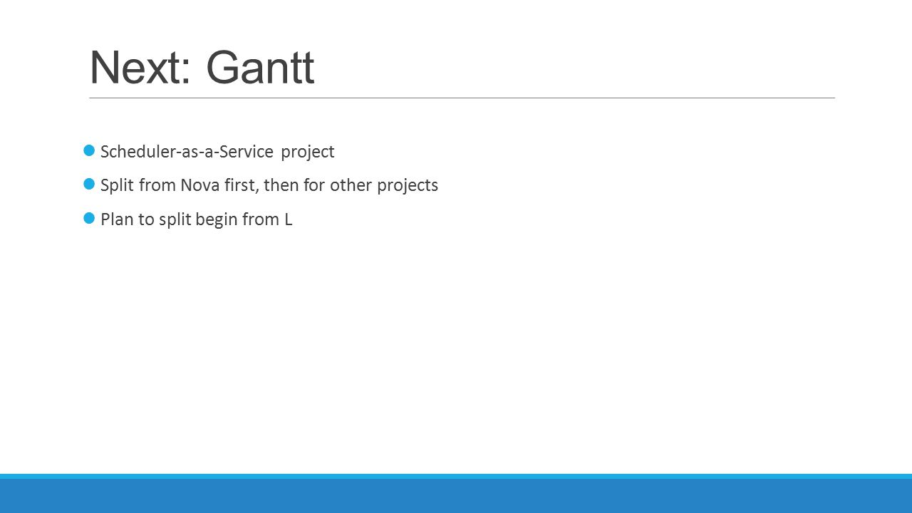 Next: Gantt Scheduler-as-a-Service project