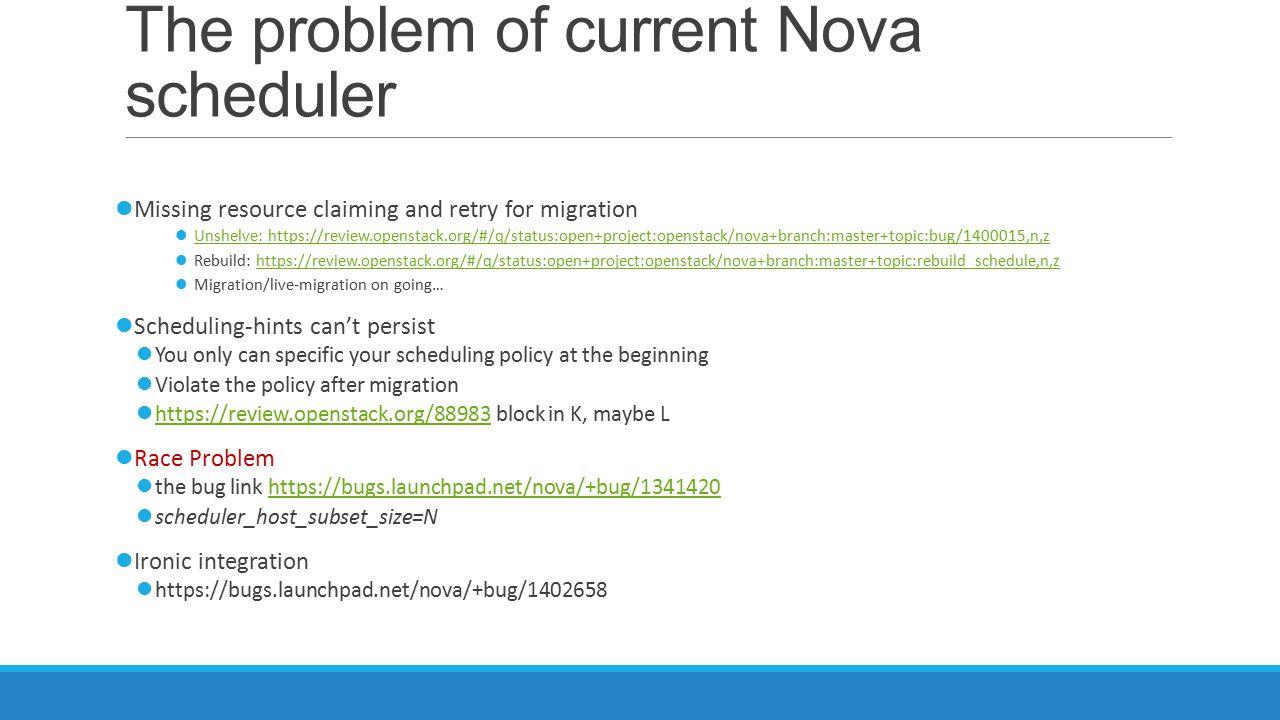 The problem of current Nova scheduler