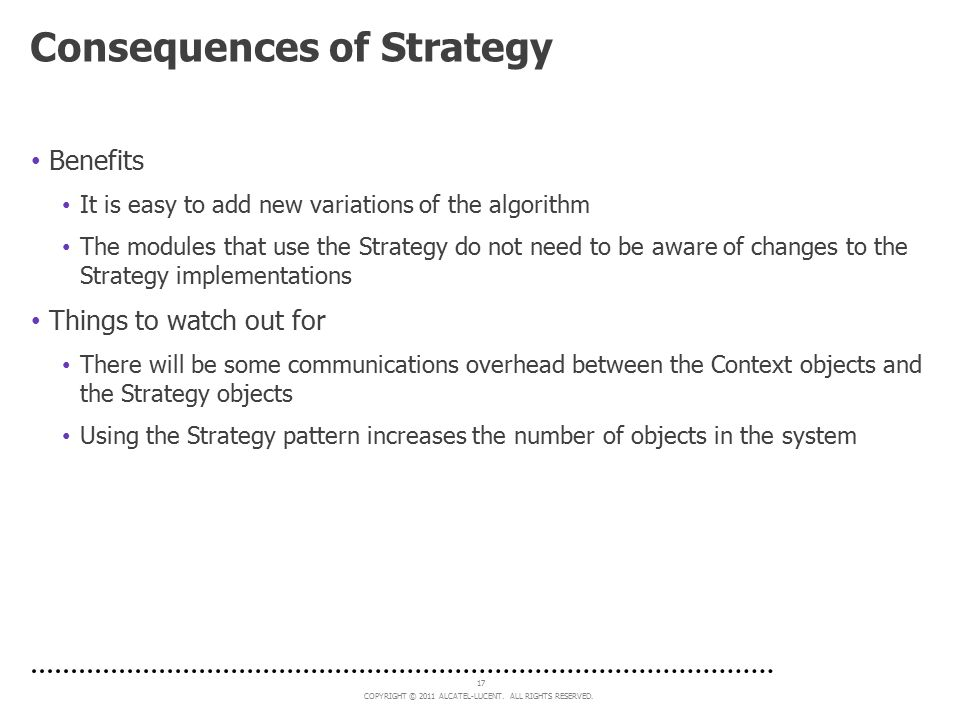 Consequences of Strategy