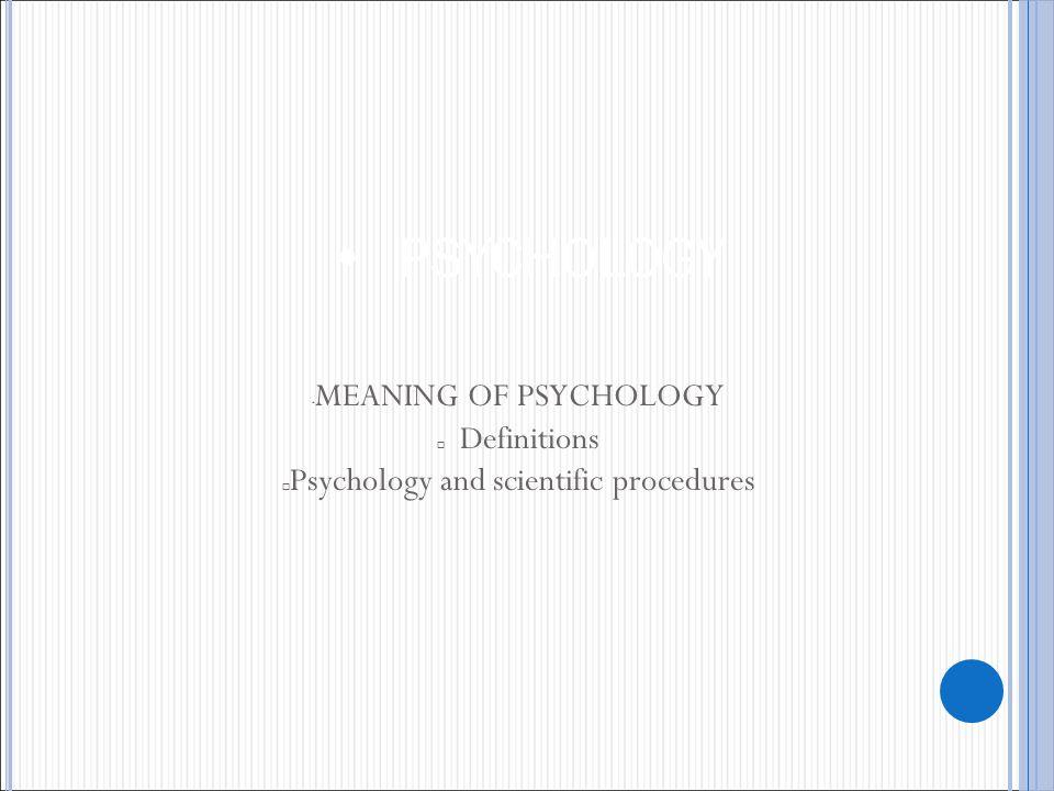 Psychology and scientific procedures