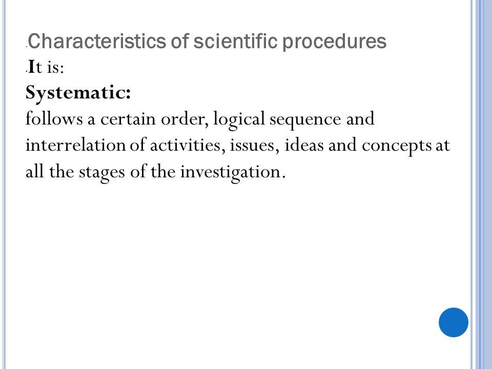 Characteristics of scientific procedures