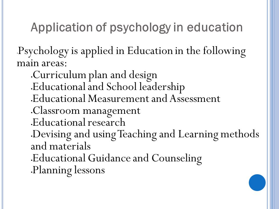 Application of psychology in education