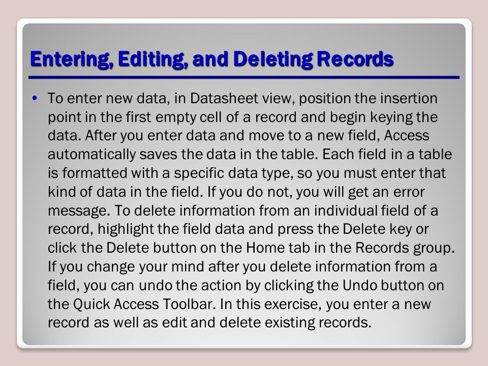 Entering, Editing, and Deleting Records