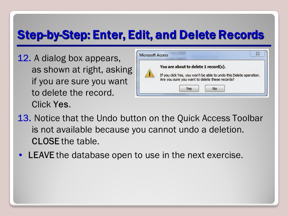 Step-by-Step: Enter, Edit, and Delete Records