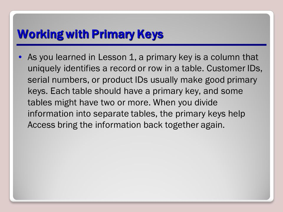 Working with Primary Keys