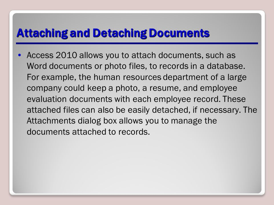 Attaching and Detaching Documents