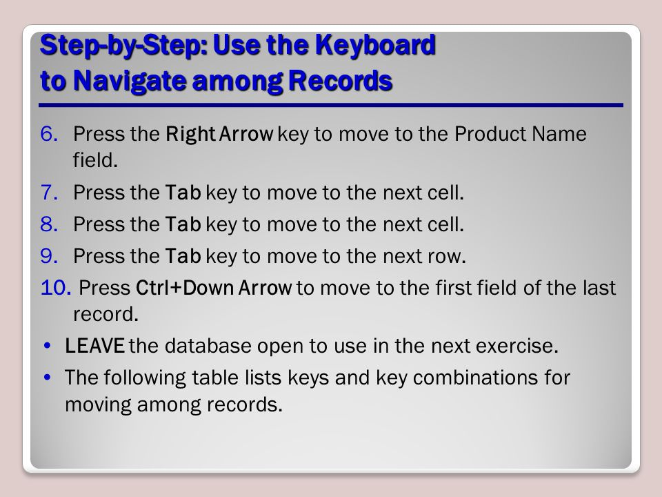 Step-by-Step: Use the Keyboard to Navigate among Records