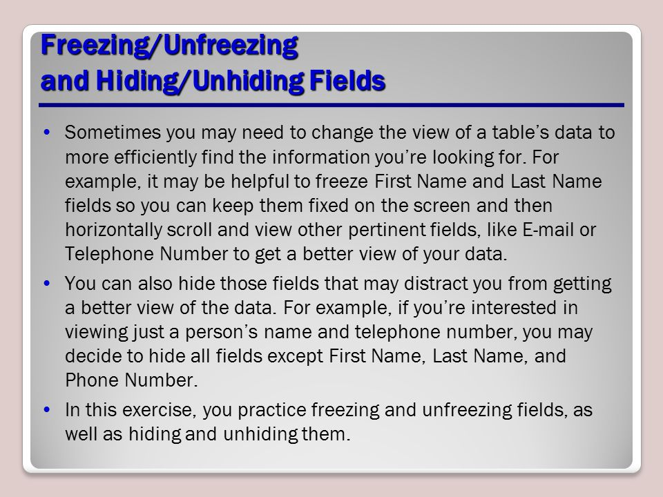 Freezing/Unfreezing and Hiding/Unhiding Fields