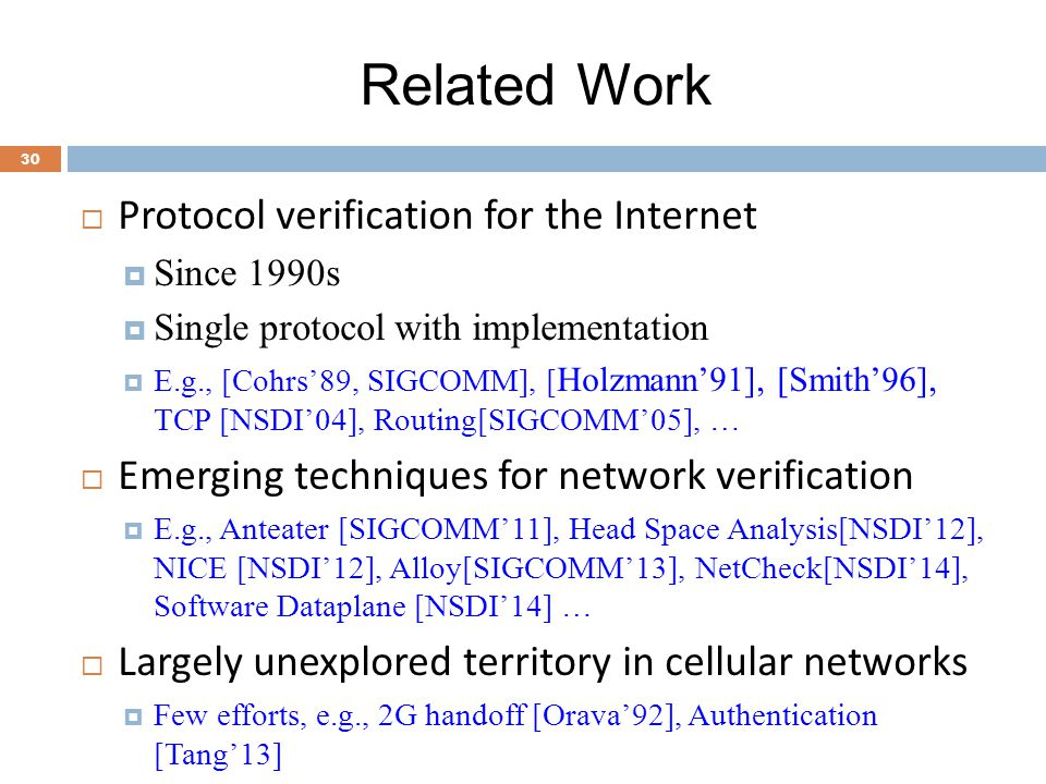 Related Work Protocol verification for the Internet