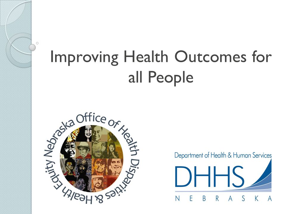 Improving Health Outcomes for all People