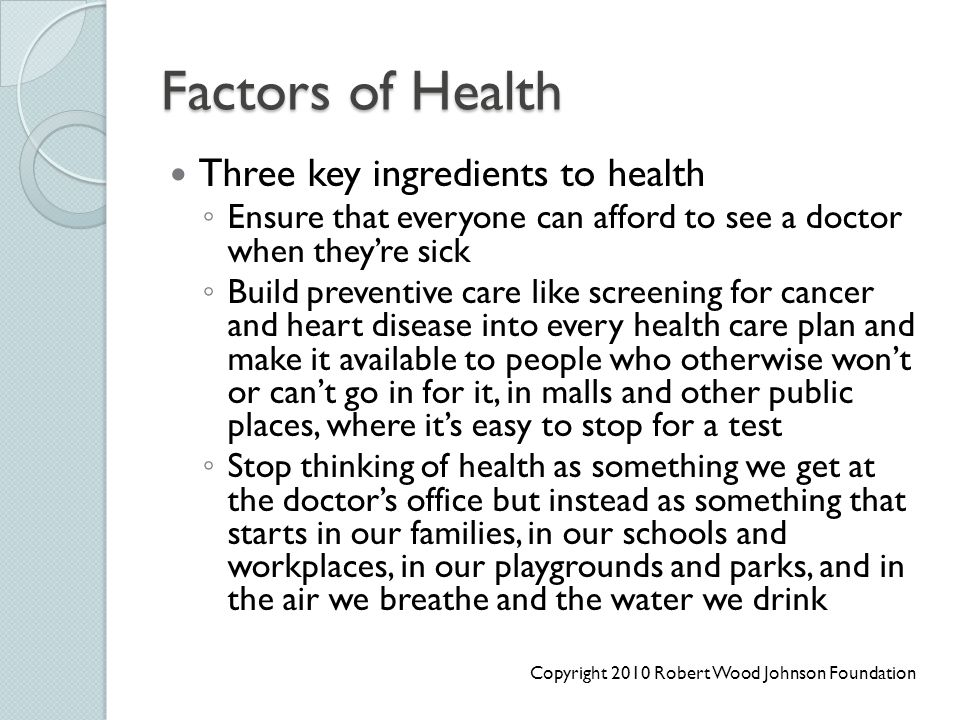 Factors of Health Three key ingredients to health
