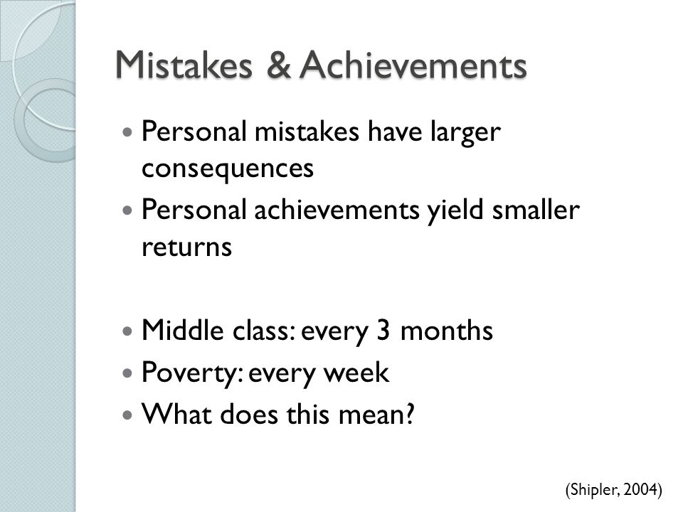 Mistakes & Achievements
