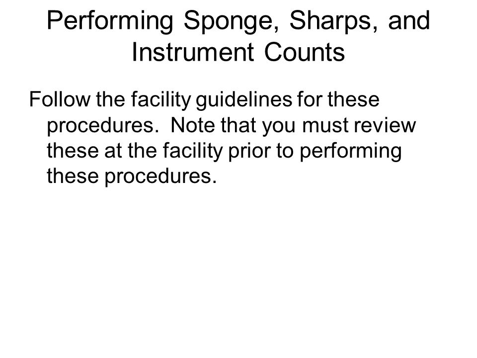 Performing Sponge, Sharps, and Instrument Counts