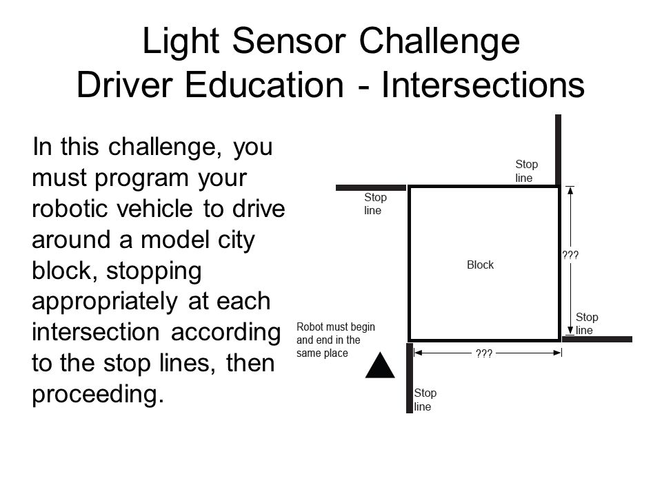 Light Sensor Challenge Driver Education - Intersections
