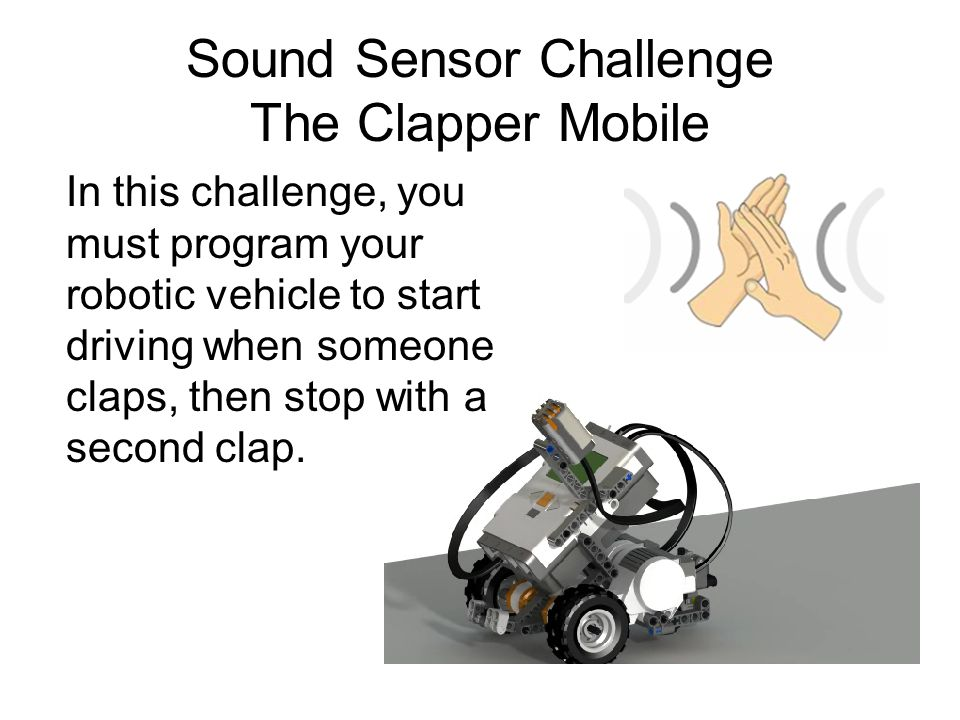 Sound Sensor Challenge The Clapper Mobile