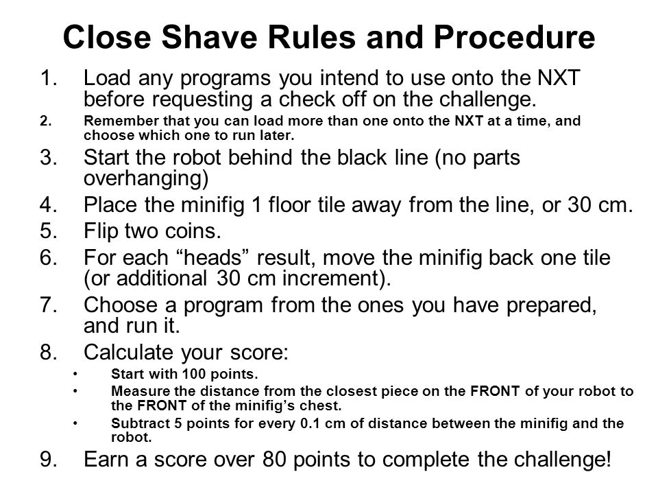 Close Shave Rules and Procedure