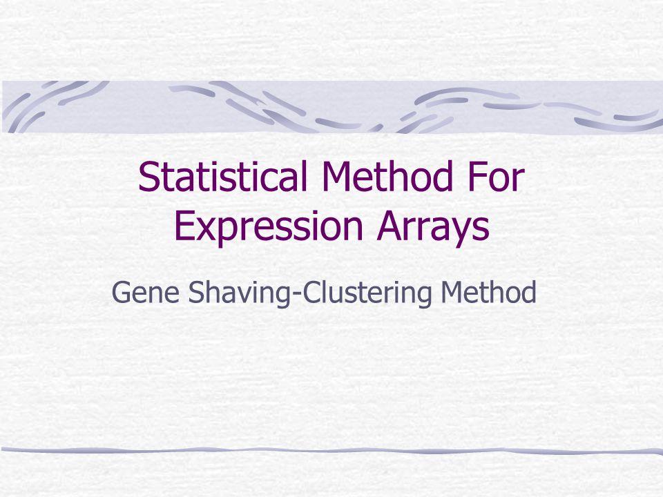 Statistical Method For Expression Arrays