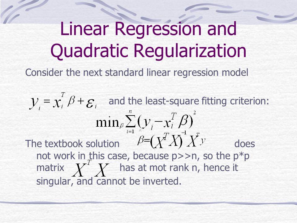 Linear Regression and Quadratic Regularization