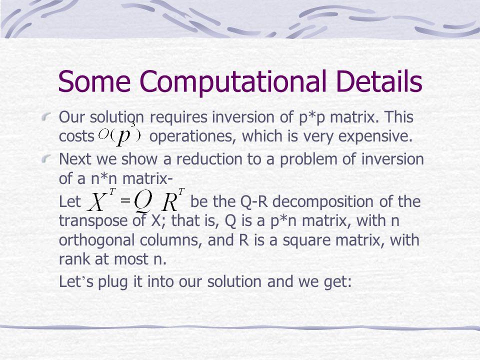 Some Computational Details