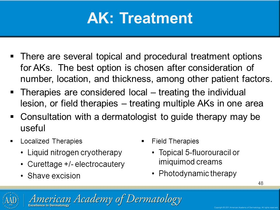 AK: Treatment