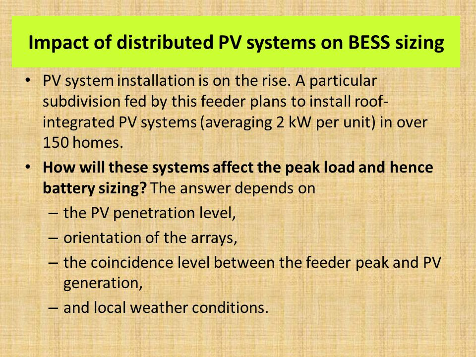 Impact of distributed PV systems on BESS sizing