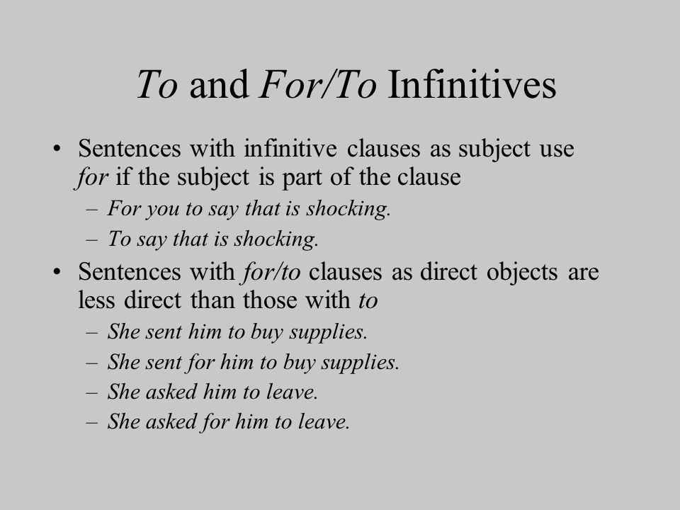 To and For/To Infinitives