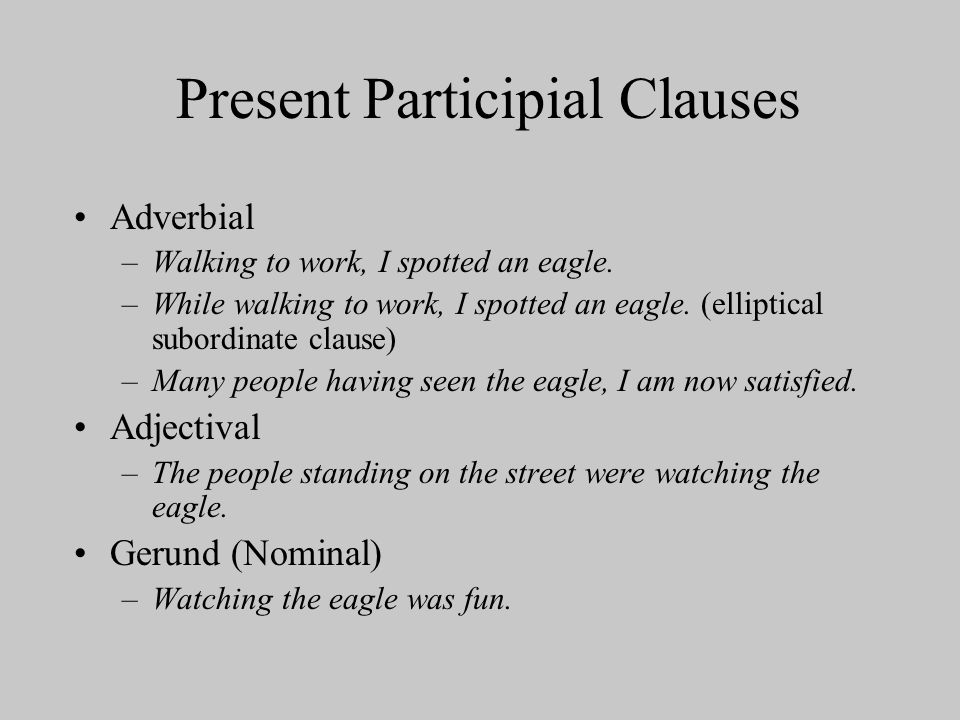 Present Participial Clauses