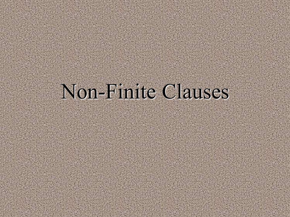 Non-Finite Clauses