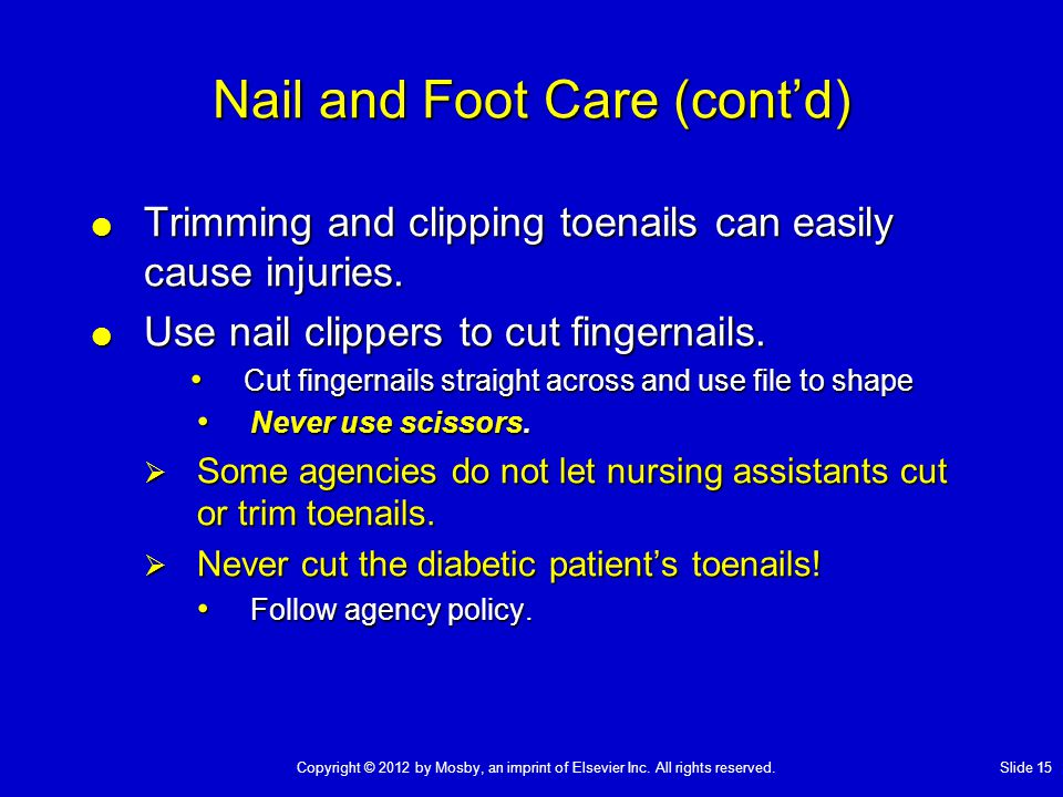 Nail and Foot Care (cont'd)