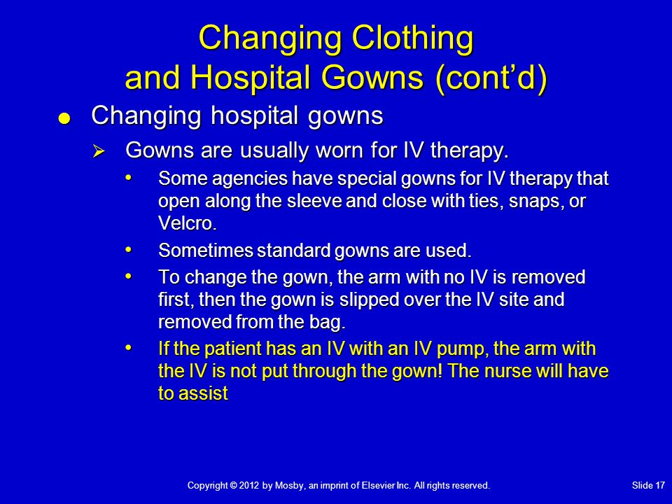 Changing Clothing and Hospital Gowns (cont'd)