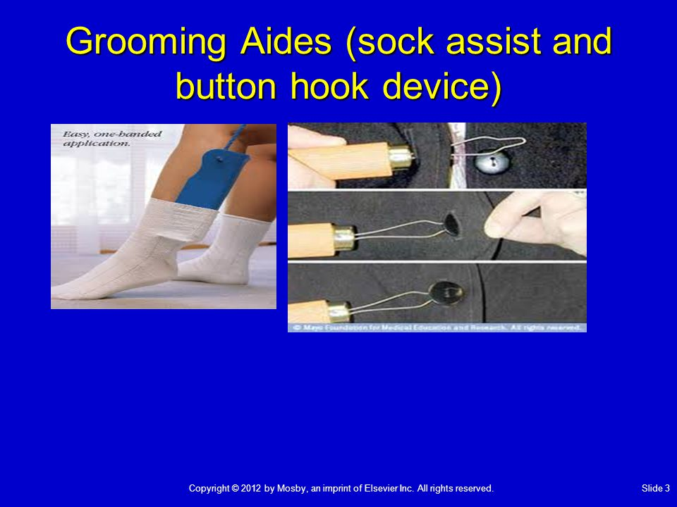 Grooming Aides (sock assist and button hook device)
