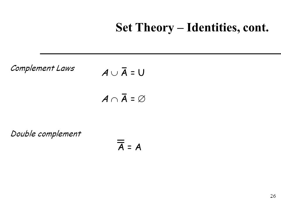 Set Theory – Identities, cont.