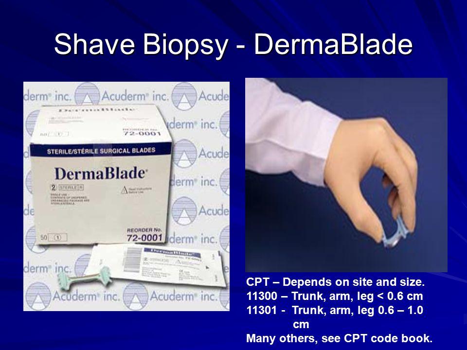 Shave Biopsy - DermaBlade