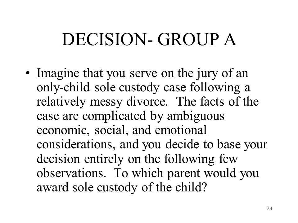 DECISION- GROUP A