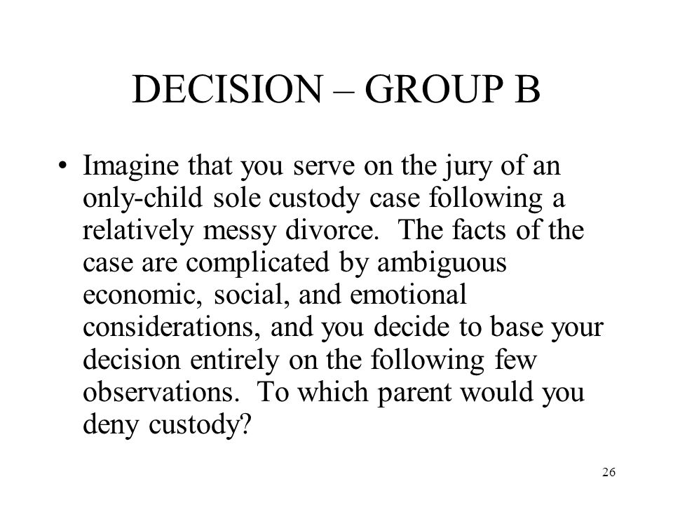 DECISION – GROUP B