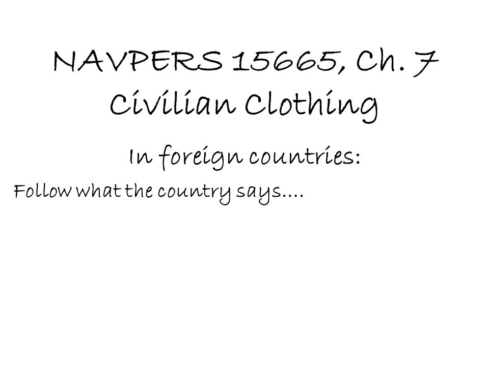 NAVPERS 15665, Ch. 7 Civilian Clothing