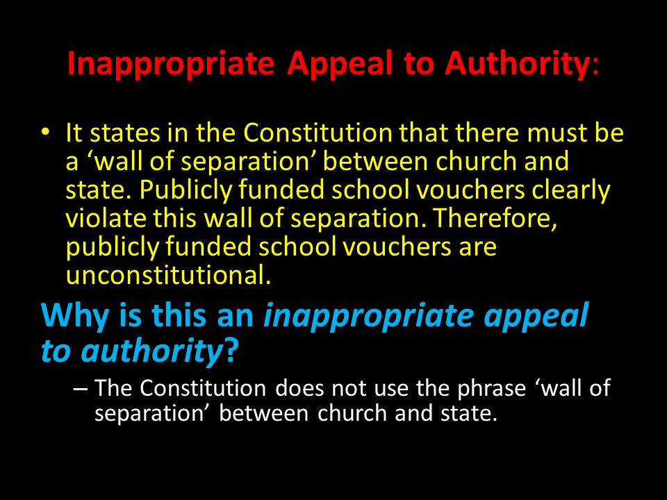 Inappropriate Appeal to Authority: