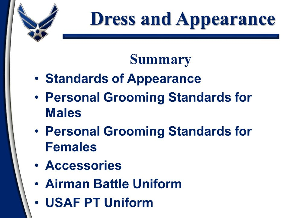 Dress and Appearance Summary Standards of Appearance