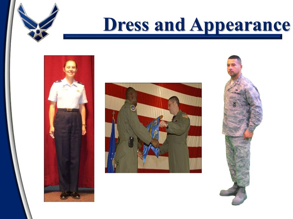 Dress and Appearance NOTE: Use this slide for the 2 one-hour class