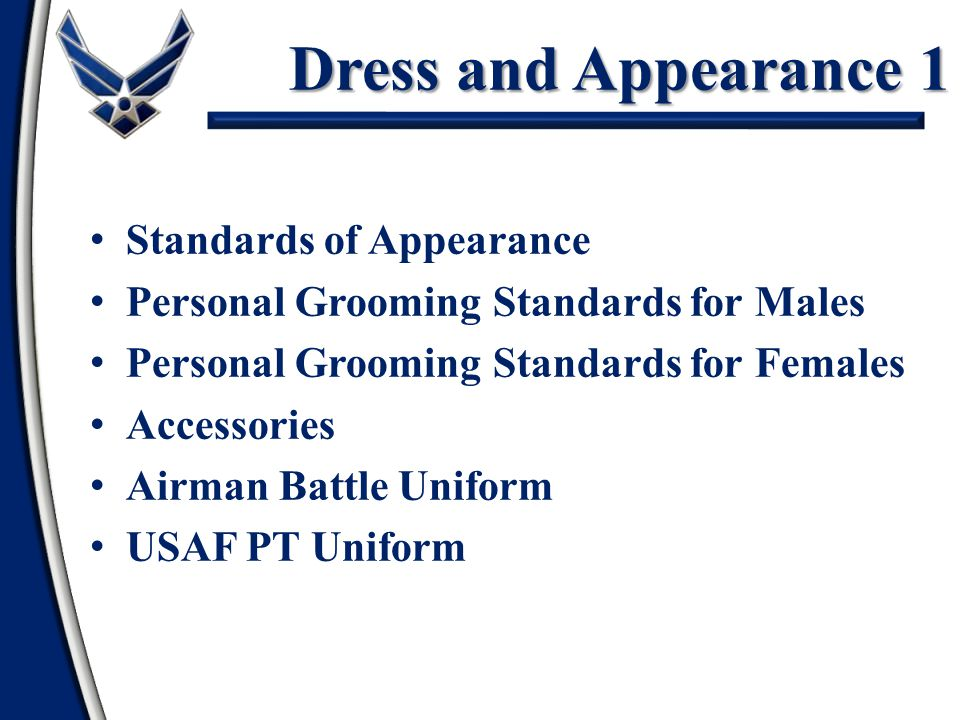 Dress and Appearance 1 Standards of Appearance