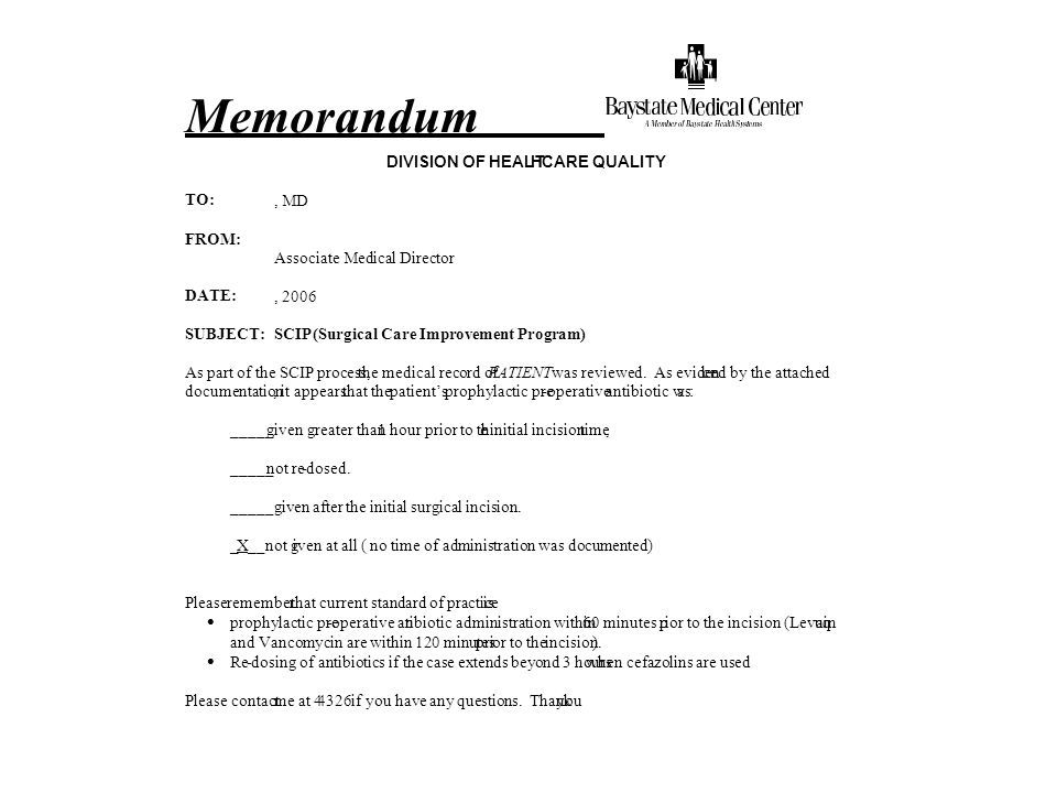 Memorandum DIVISION OF HEALT H CARE QUALITY TO: , MD FROM: