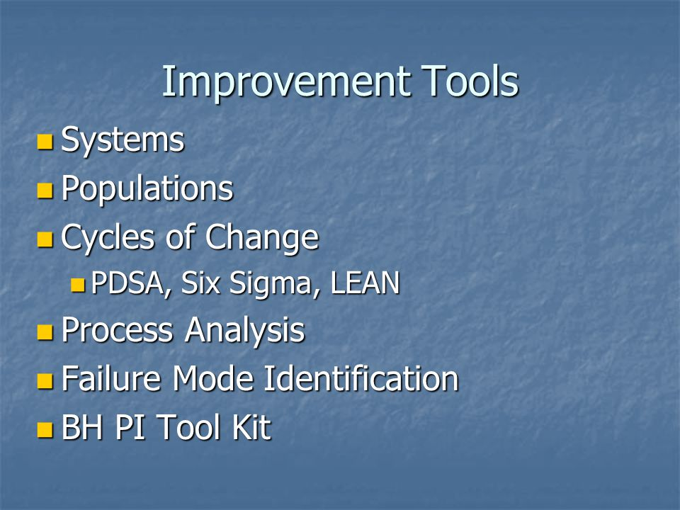 Improvement Tools Systems Populations Cycles of Change