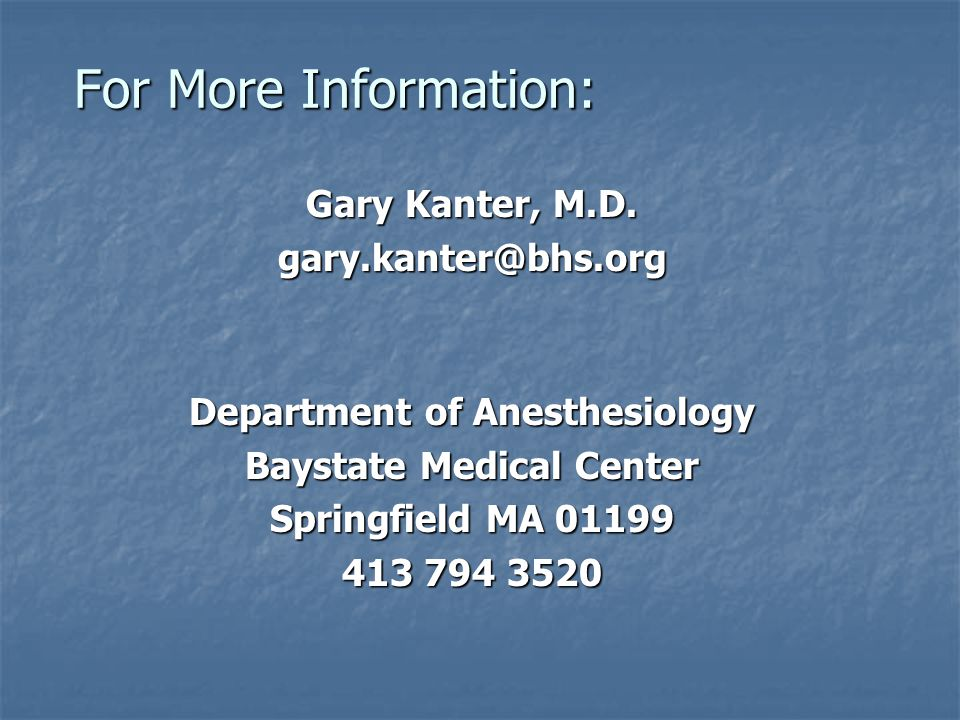 Department of Anesthesiology Baystate Medical Center